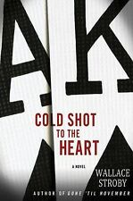 Cold Shot to the Heart (Crissa Stone Novels)