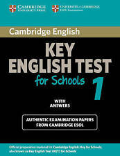 Cambridge Key English Test for Schools 1 Student's Book with answers: Official e