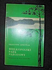 WIELKOPOLSKI PARK NARODOWY - JAŚKOWIAK, 1964, POLISH BOOK, KSIĄŻKA _____________