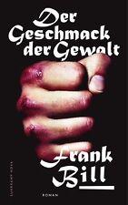 Der Geschmack der Gewalt von Frank Bill, UNGELESEN