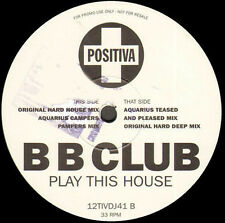 B B CLUB - Play This House - Positiva