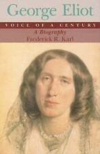 George Eliot: Voice of a Century : A Biography-ExLibrary