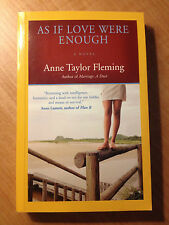 As If Love Were Enough by Anne Taylor Fleming (2007, Paperback) store #4385