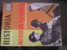 ** Historia Magazine 2GM n°89 Au coeur du Reich / Patton marche sur Prague