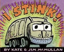 I Stink! by Kate McMullan (2006, Paperback, Reprint)