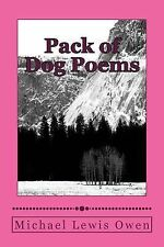 Pack of Dog Poems : Dogs, Dogs, Dogs Galore! by michael owen (2014, Paperback)