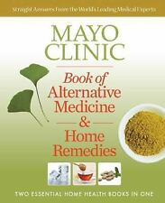 Mayo Clinic Alternative Medicine and Home Remedies : Two Essential Home Health …