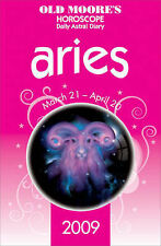 Old Moore's Horoscope and Daily Astral Diaries 2009: Aries (Old Moore's 2009 Ast