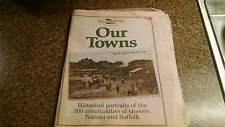 Long Island Our Story & Home Town Long Island Newsday Our Towns Newspaper 1998