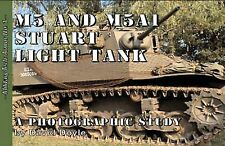 M5 and M5A1 Stuart Light Tank, David Doyle,a photographic study-NEW!!!