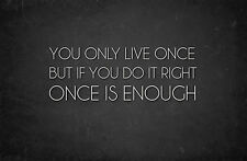 "Framed Print - Inspirational Quote ""You Only Live Once"" (Picture Poster Wall Art"