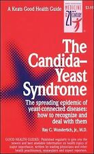 The Candida-Yeast Syndrome by Ray C., Jr. Wunderlich (1998, Paperback)