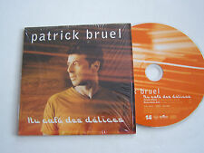CD SINGLE DE PATRICK BRUEL , AU CAFE DES DELICES  .TRES  BON ETAT.