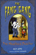 The Headless Teacher (Fang Gang), Roy Apps