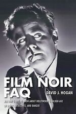 Film Noir FAQ: All That's Left to Know AboutHollywood's Golden Age of Dames, De