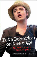 Pete Doherty: On the Edge, Nathan Yates, Pete Samson