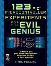 Evil Genius Ser.: 123 PIC Microcontroller Experiments for the Evil Genius by...