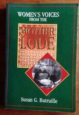 Women's Voices from the Mother Lode Tales from California Gold Rush 1998 PB Book