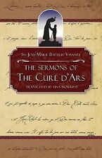 Sermons of the Cure of Ars by Marie St. John-Baptist Vianney (1995, Paperback)