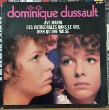 "DOMINIQUE DUSSAULT AVE MARIA 45t 7"" FRENCH EP"