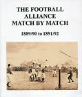 The Football Alliance Match by Match 1889/90 to 1891/92 Complete Statistics book