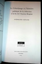 Libertinism & History, Politics of Seduction in 18th C France, Genand. in French