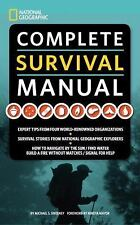 National Geographic Complete Survival Manual by Michael Sweeney (2012 Edition)