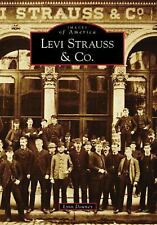 Levi Strauss & Co. (CA) (Images of America)