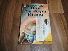 Alan Dean Foster -- HOMANX-Zyklus  2 -- Das TAR-AIYM KRANG / Heyne 4220/1986