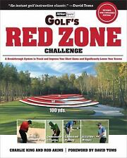 Golf's Red Zone Challenge: A Breakthrough System to Track and Improve Your Short