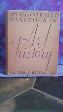 An Illustrated Handbook Of Art History by Frank J. Roos, Jr. - Hardback - 1937