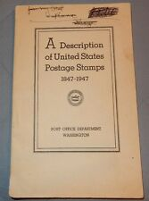 A description of United States Postage Stamps 1847-1947 Book