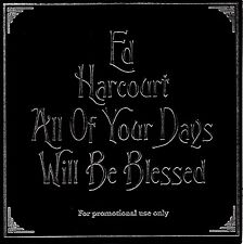 ED HARCOURT - ALL OF YOUR DAYS WILL BE BLESSED- RARE PROMO CD SINGLE -CARD COVER