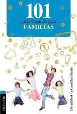 101 Ideas Ser.: 101 Ideas Creativas para la Familia by David and Carol Sue...