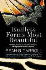 Endless Forms Most Beautiful by Sean B. Carroll - New paperback book