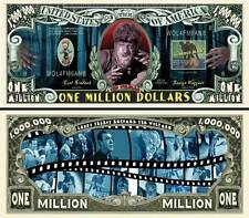The Wolfman Million Dollar Bill Collectible Funny Money Novelty Note