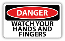 "Danger Watch Your Hands And Fingers Sign Warning Car Bumper Sticker Decal 6"" x4"""