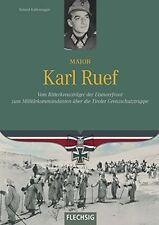 Major Karl Ruef Eismeerfront 2. Gebirgsdivision Gebirgsjägerregiments 143 Buch