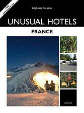 Unusual Hotels - France (Jonglez Guides), Stephanie Dreuillet, New Book