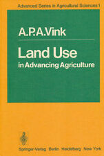 LAND USE in ADVANCING AGRICULTURE von A. P. A. Vink. 1975. 3-540-07091-5