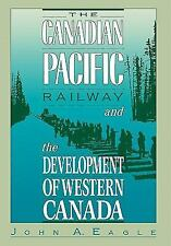 The Canadian Pacific Railway and the Development of Western Canada, 18-ExLibrary