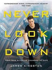 Never Look Down, Kingston, James, New