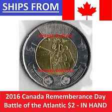 [IN HAND] 2016 Canada $2 The Battle of the Atlantic Rememberance Day Twoonie UNC
