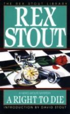 A Right to Die (Nero Wolfe) Stout, Rex Mass Market Paperback