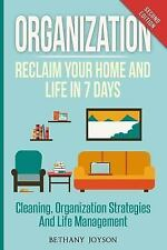 Organization: The Cognitive Truth Method: Organization Strategies, Cleaning & L