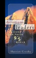 Devotions for Leaders: Living Your Faith in a 9-to-5 World