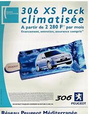 Publicité Advertising 2000 Peugeot 306 XS Pack Clim