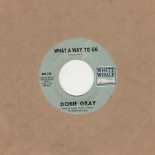 Dobie Gray - What A Way To Go - White Whale  Soul Northern Crossover Motown Tmg
