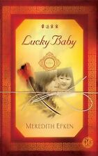 NEW - Lucky Baby: A Novel by Efken, Meredith