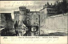 Metz Frankreich Lothringen 1904 Porte des Allemands Deutsches Tor Burg Castle